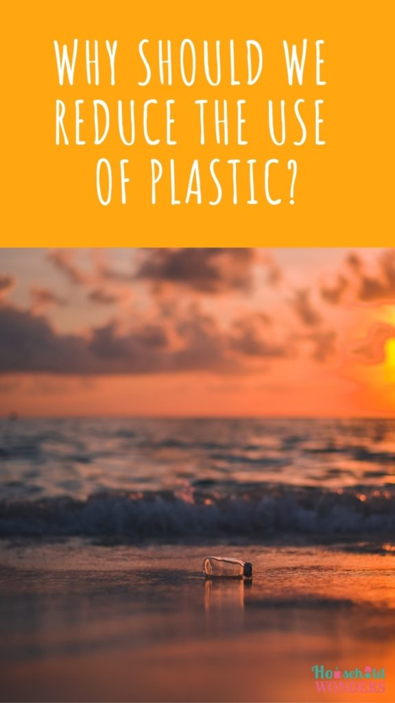 why should we reduce the use of plastic