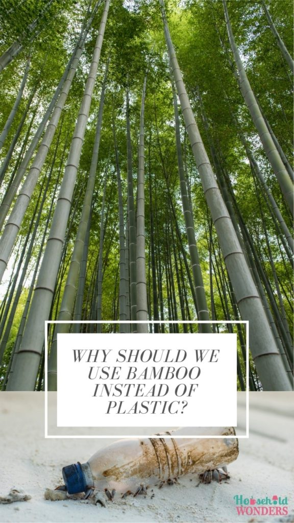 why should we use bamboo instead of plastic