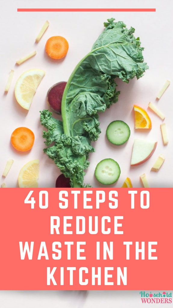 40 Steps to Reduce Waste in the Kitchen   Household Wonders